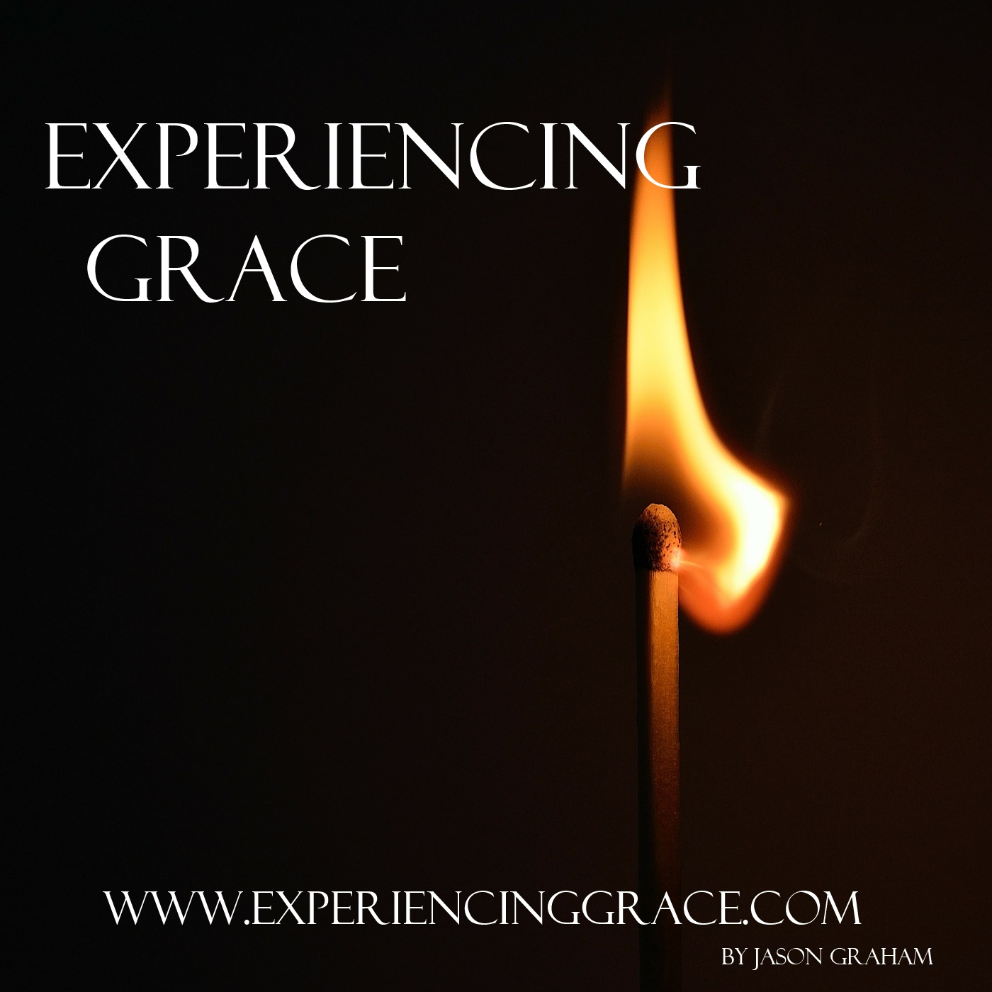 Experiencing Grace » Podcast Feed